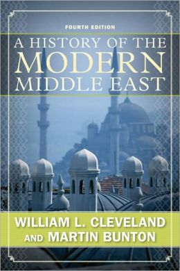 A History of the Modern Middle East: Fourth Edition
