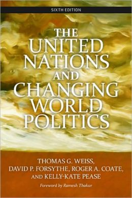 The United Nations and Changing World Politics: Sixth Edition