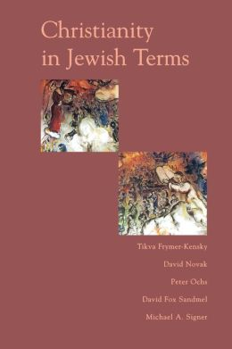 Christianity In Jewish Terms
