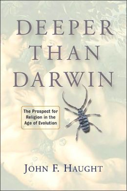 Deeper than Darwin: The Prospect for Religion in the Age of Evolution