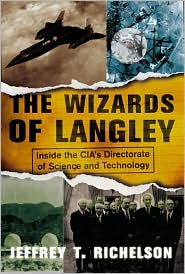 Wizards of Langley: Inside the CIA's Directorate of Science and Technology