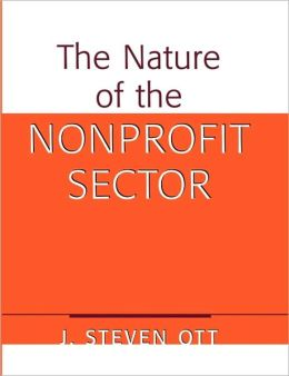 Nature of the Nonprofit Sector: An Overview