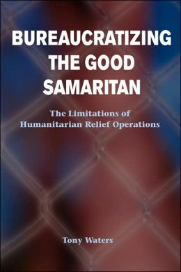 Bureaucratizing The Good Samaritan