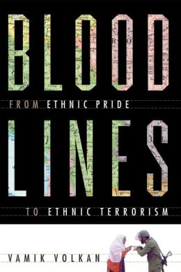 Bloodlines: From Ethnic Pride to Ethnic Terrorism