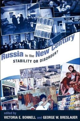 Russia in the New Century: Stability or Disorder?