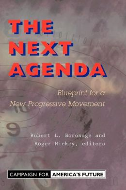 The Next Agenda: Blueprint for a New Progressive Movement