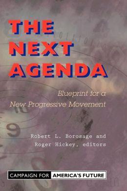 The Next Agenda: Blueprint for a New Progressive Movement