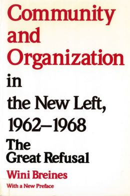 Community And Organization In The New Left, 1962-1968