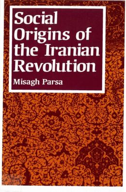 Social Origins of the Iranian Revolution