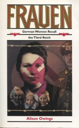 Frauen: German Women Recall the Third Reich