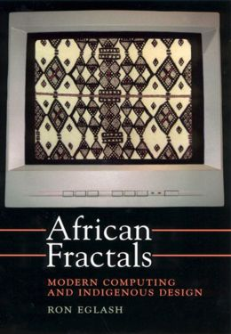 African Fractals: Modern Computing and Indigenous Design