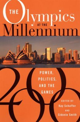 The Olympics at the Millennium: Power, Politics, and the Games