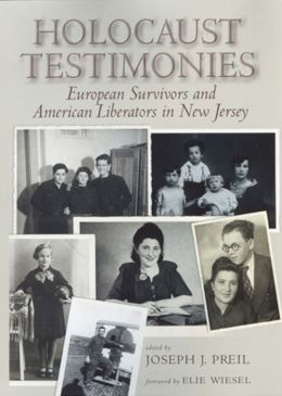 Holocaust Testimonies: European Survivors and American Liberators in New Jersey