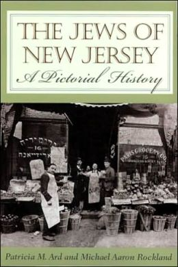 The Jews of New Jersey: A Pictorial History