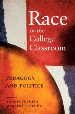 Race in the College Classroom: Pedagogy and Politics