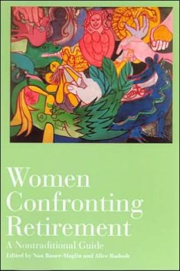Women Confronting Retirement: A Nontraditional Guide