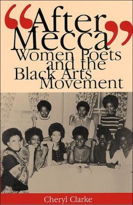 After Mecca: Women Poets and the Black Arts Movement