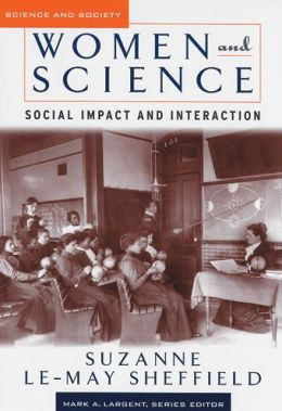 Women and Science: Social Impact and Interaction