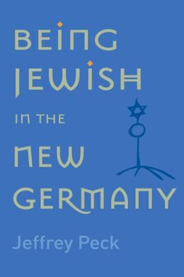 Being Jewish in the New Germany