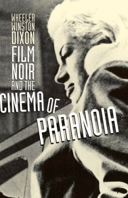 Film Noir and the Cinema of Paranoia