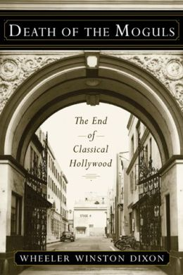 Death of the Moguls: The End of Classical Hollywood