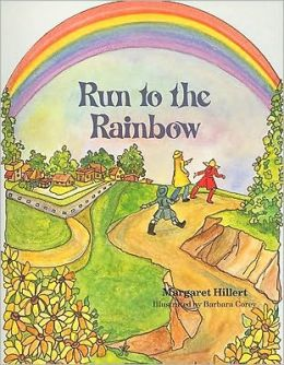 Run To The Rainbow, Softcover, Beginning To Read
