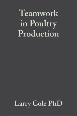 Teamwork in Poultry Production: Improving Grower and Employee Interpersonal Skills