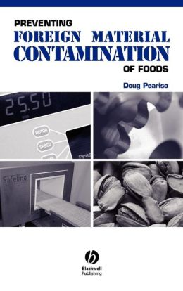 Preventing Foreign Material Contamination of Foods