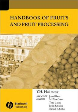 Handbook of Fruits and Fruit Processing