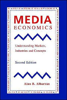 Media Economics, Second Edition