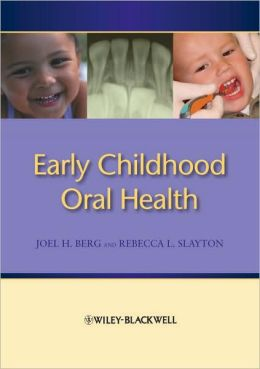 Early Childhood Oral Health