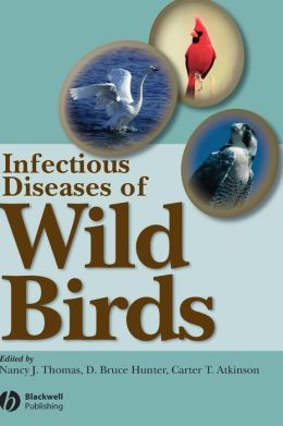 Infectious Diseases of Wild Birds