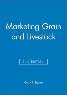 Marketing Grain and Livestock