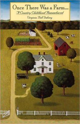 Once There Was A Farm (Univ Pr Of Virginia)