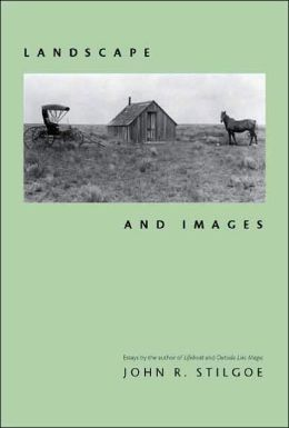 Landscape and Images: Collected Essays