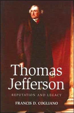 Thomas Jefferson: Reputation and Legacy