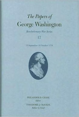 The Papers of George Washington, Revolutionary War series, Volume 17