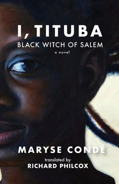 the importance of the journey in maryse condes i tituba black witch of salem Of life, and i, tituba, black witch of salem (moi, tituba she relates the journey of veronica maryse condé et ahmadou kourouma.