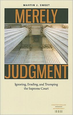 Merely Judgment: Ignoring, Evading, and Trumping the Supreme Court