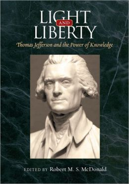 Light and Liberty: Thomas Jefferson and the Power of Knowledge