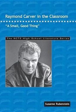 a small good thing by raymond carver thesis An introduction to a small, good thing by raymond carver learn about the book and the historical context in which it was written.