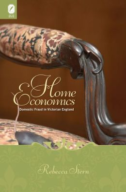 Home Economics: Domestic Fraud in Victorian England