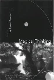 Magical Thinking: Poems