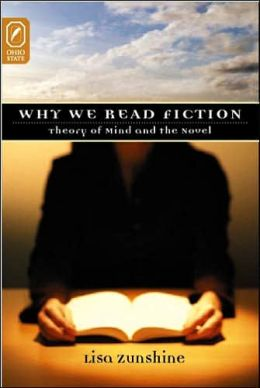 Why We Read Fiction: Theory of Mind and the Novel