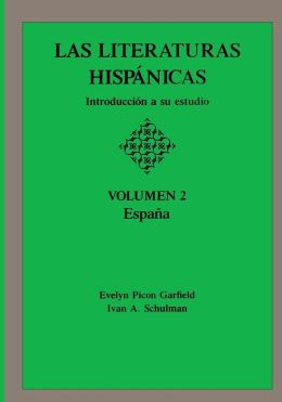 Las Literaturas Hispanicas: Introduccion a su estudio: Volumen 2: Espana