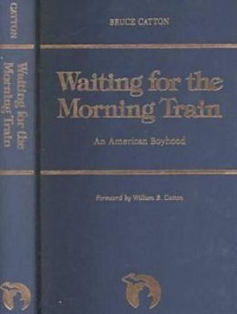 Waiting for the Morning Train: An American Boyhood