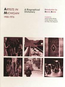 Artists in Michigan, 1900-1976: A Biographical Dictionary