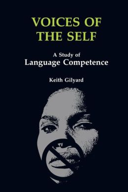 Voices of the Self: A Study of Language Competence