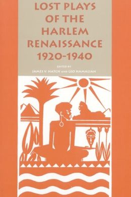 Lost Plays of the Harlem Renaissance, 1920-1940