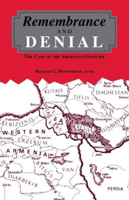 Remembrance and Denial: The Case of the Armenian Genocide